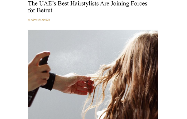 UAE's Best Hairstylists Are Joining Forces for Beirut